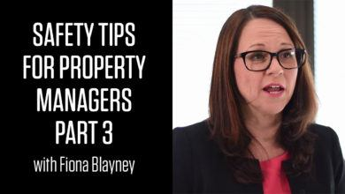 Photo of Safety Tips for Property Managers with Fiona Blayney: Part 3