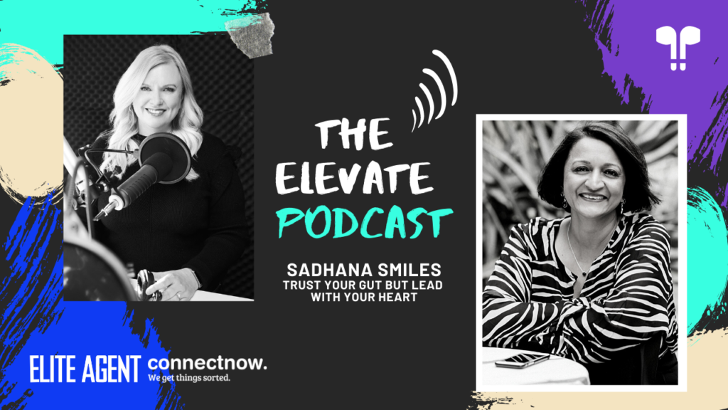 Elevate podcast Sadhana Smiles